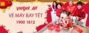 Vé máy bay Tết 2019 của Vietjet Air Vé máy bay Tết của Vietjet Air