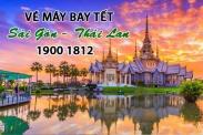 Vé máy bay Tết Sài Gòn Thái Lan