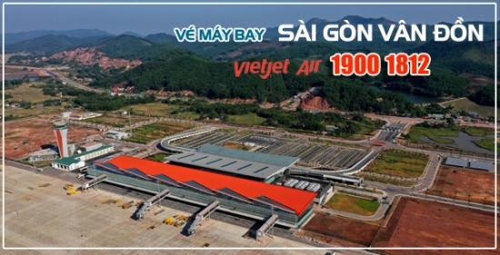 Vé máy bay Sài Gòn Vân Đồn của Vietjet Air chỉ từ 0 đồng Vé máy bay Sài Gòn Vân Đồn của Vietjet Air